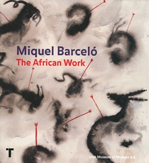 Miquel Barcel�: The African Work