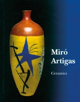Miró: Catalogue Raisonné, Ceramics