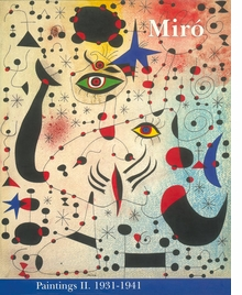 Miró: Catalogue Raisonné, Paintings, Volume II