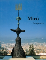 Mir�: Catalogue Raisonn�, Sculptures