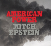 Mitch Epstein: American Power