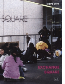 Moira Zoitl: Exchange Square