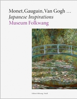 Monet, Gauguin, Van Gogh � Japanese Inspirations
