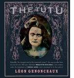 Morals of the Fin de Si�cle: Marc Lowenthal on Atlas Press' The Tutu