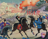 Much Recorded War: The Russo-Japanese War In History And Imagery, A