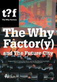 nai010 The Why Factory