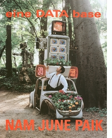 Nam June Paik: Eine Data Base
