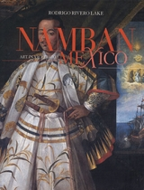 Namban: Art in Viceregal Mexico