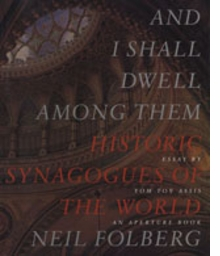 Neil Folberg: And I Shall Dwell Among Them