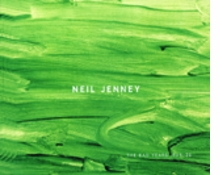 Neil Jenney: The Bad Years