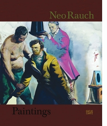 Neo Rauch: Paintings