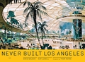 Never Built Los Angeles