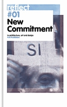 New Commitment: In Architecture, Art And Design