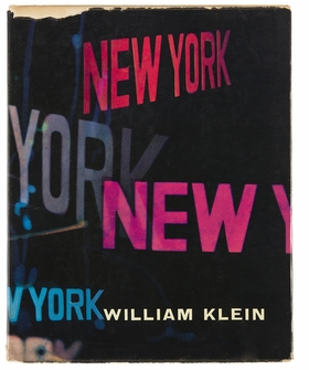 "Cover from ""William Klein: Life is Good & Good for You in New York"" is from 'New York in Photobooks."