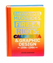 New York Times Features Louise Sandhaus, Author of  'Earthquakes, Mudslides, Fires & Riots'