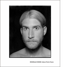 Nicholas Nixon: About Forty Years