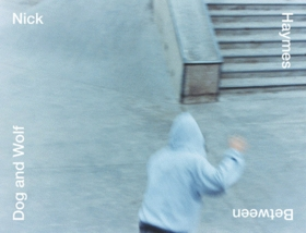Nick Haymes: Between Dog and Wolf