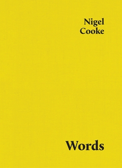 Nigel Cooke: Words