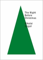 Nikolai Gogol. The Night Before Christmas
