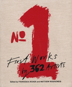No.1: First Works By 362 Artists
