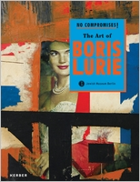 No Compromises! The Art of Boris Lurie