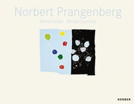 Norbert Prangenberg: Winter Journey