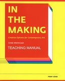 Now Available: A New, Expanded Edition of the Teacher's Manual to 'In the Making'