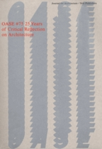 OASE 75: 25 Years of Critical Reflection on Architecture