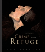 Odd Nerdrum: Crime and Refuge
