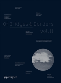 Of Bridges & Borders Vol. II
