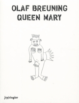 Olaf Breuning: Queen Mary