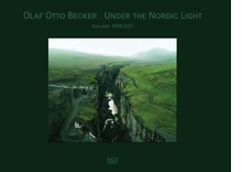 Olaf Otto Becker: Under the Nordic Light