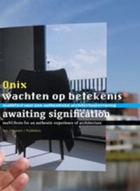Onix: Awaiting Signification