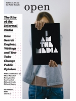 Open 13: The Rise of the Informal Media