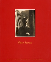 Open Secrets: Seventy Pictures on Paper 1815 to the Present