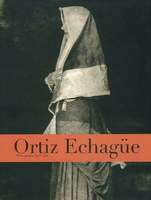 Ortiz Echag�e: Photographs 1903-1964