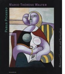 Pablo Picasso And Marie-Th�r�se Walter: Between Classicism And Surrealism