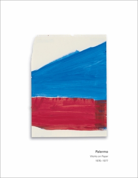 Palermo: Works on Paper 1976-1977