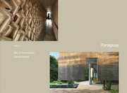 Paraguay: Abu & Font House by Solano Ben�tez, 2005�2006; Surub� House by Javier Corval�n, 2003�2004