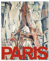 Paris: Capital of the Arts 1900-1968