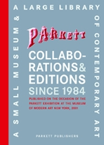 Parkett Collaborations & Editions Since 1984