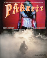Parkett No. 57 Doug Aitken, Nan Goldin, Thomas Hirschhorn