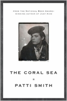 Patti Smith: The Coral Sea