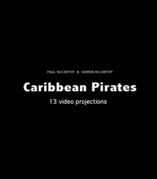Paul McCarthy & Damon McCarthy: Caribbean Pirates