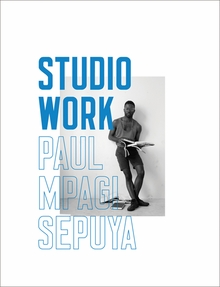 Paul Mpagi Sepuya: Studio Work