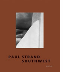 Paul Strand: Southwest