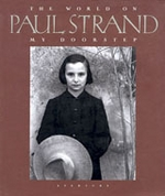 Paul Strand: The World On My Doorstep
