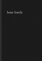 Paulo Nozolino: Bone Lonely
