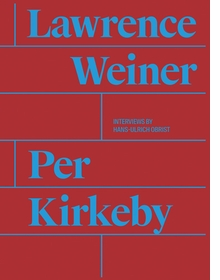 Per Kirkeby and Lawrence Weiner