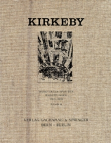 Per Kirkeby: Catalogue Raisonne Of Etchings